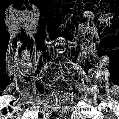 MORBID MESSIAH - Demoniac Paroxysm - CD