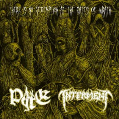 "INTERMENT / PYRE - There Is No Redemption At The Gates Of Wrath - 7""EP"