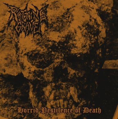 ROTTING GRAVE - Horrid Pestilence of Death - MCD