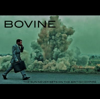 BOVINE - The Sun Never Sets On The British Empire - CD