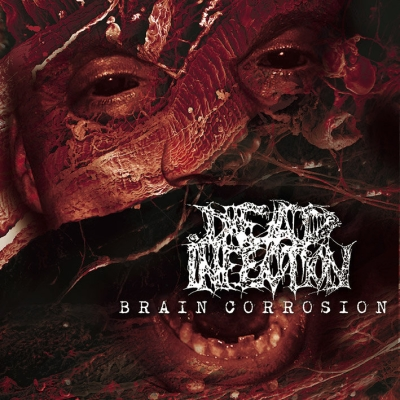 DEAD INFECTION - Brain Corrosion - CD DIGIPAK
