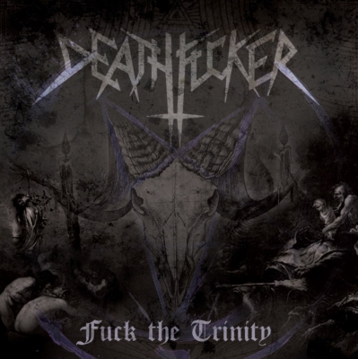 DEATHFUCKER - Fuck The Trinity - CD