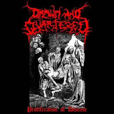 DRAWN AND QUARTERED - Proliferation Of Disease - CD