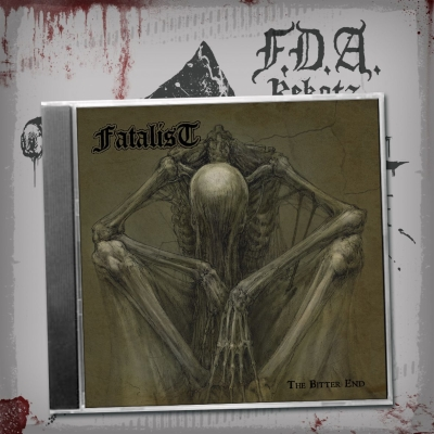 FATALIST - The Bitter End - CD