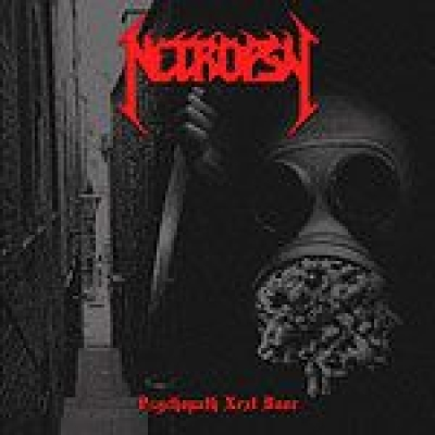 NECROPSY - Psychopath Next Door - MCD