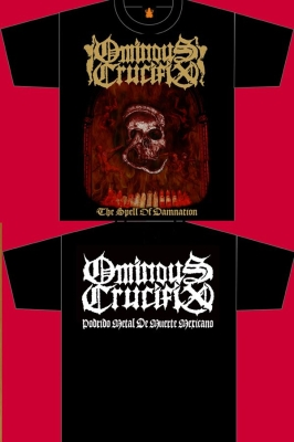 OMINOUS CRUCIFIX - The Spell Of Damnation - T-Shirt