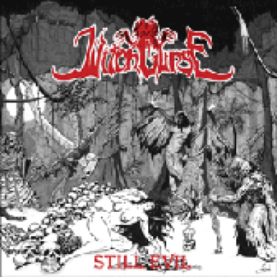 "WITCHCURSE - Still Evil - 7""EP"