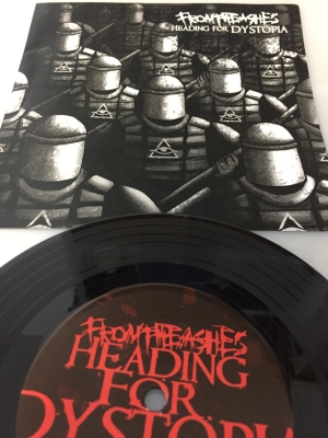 "FROM THE ASHES - Heading For Dystopia - 7""EP"