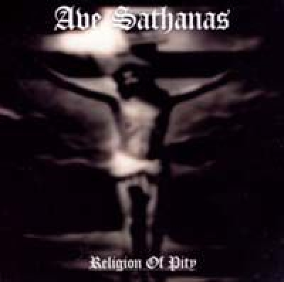 AVE SATHANAS - Religion Of Pity - CD