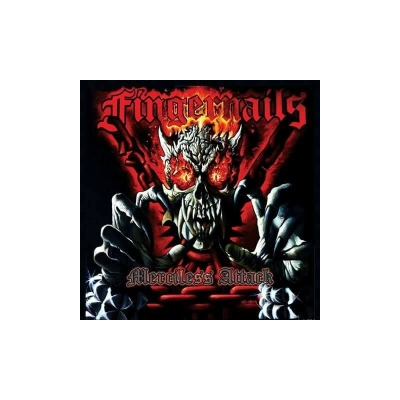FINGERNAILS - Merciless Attack - CD