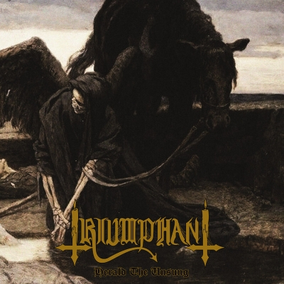 TRIUMPHANT - Herald The Unsung - CD
