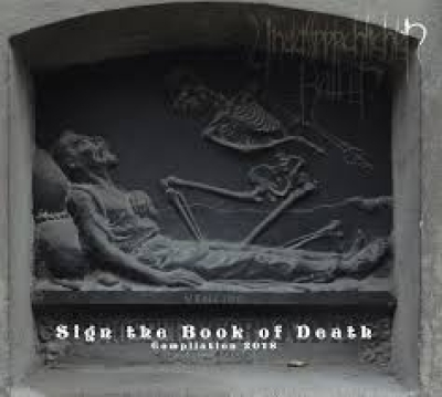 UNAUSSPRECHLICHEN KULTEN - Sign The Book Of Death - CD DIGISLEEVE